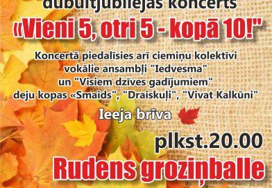 Ambeļu KN aicina uz  dubultjubilejas koncertu un rudenīgu ballīti.